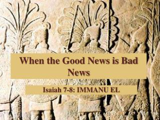 When the Good News is Bad News