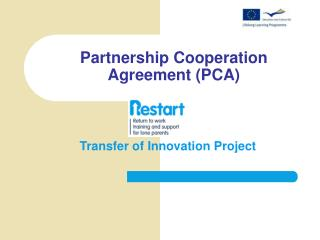 Partnership Cooperation Agreement (PCA)