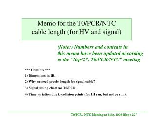 Memo for the T0/PCR/NTC cable length (for HV and signal)