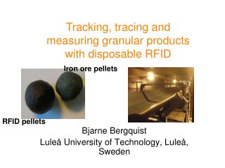 Bjarne Bergquist Luleå University of Technology, Luleå, Sweden