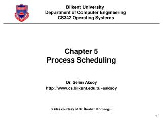 Chapter 5 Process Scheduling