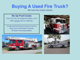 Buying A Used Fire Truck? We have the simple solution