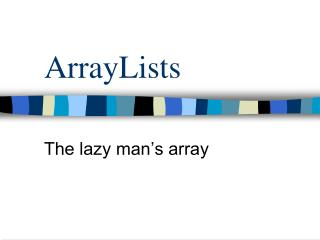 ArrayLists