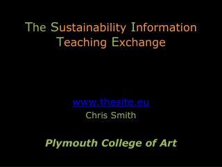 T he S ustainability I nformation T eaching E xchange