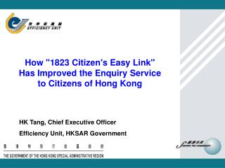"How ""1823 Citizen's Easy Link"" Has Improved the Enquiry Service to Citizens of Hong Kong"
