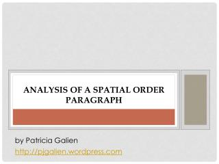 Analysis of a spatial order paragraph