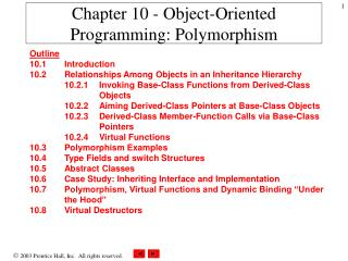 Chapter 10 -  Object-Oriented Programming: Polymorphism
