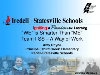 Iredell County           population 146,384  Iredell-Statesville Schools      population 21,274