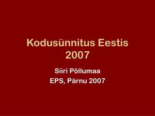 Kodusünnitus Eestis 2007