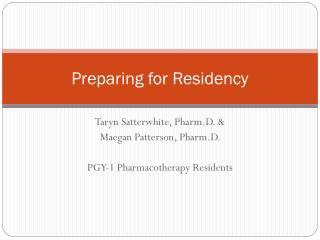 Preparing for Residency