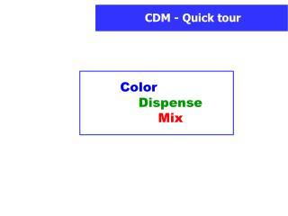 Color Dispense Mix