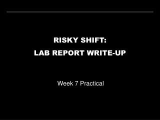 RISKY SHIFT: LAB REPORT WRITE-UP