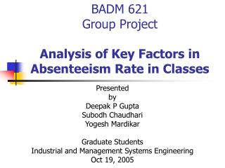 BADM 621 Group Project Analysis of Key Factors in Absenteeism Rate in Classes
