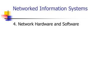 Networked Information Systems