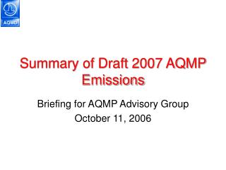 Summary of Draft 2007 AQMP Emissions