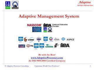 Adaptive Management System
