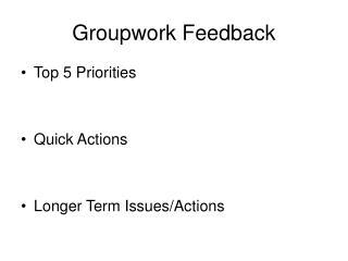 Groupwork Feedback