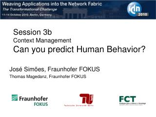 Session 3b Context Management Can you predict Human Behavior?