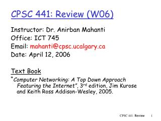 CPSC 441: Review (W06)