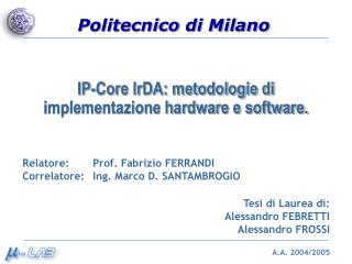 IP-Core IrDA: metodologie di implementazione hardware e software.