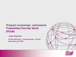 Program wczesnego wykrywania Przewlekłej Choroby Nerek