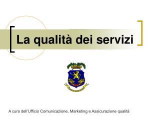 La qualità dei servizi