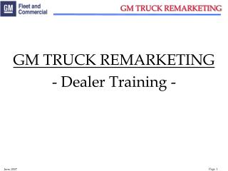 GM TRUCK REMARKETING