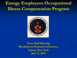 Energy Employees Occupational  Illness Compensation Program