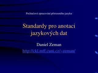 Standardy pro anotaci jazykových dat