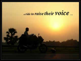a ride to raise their voice …