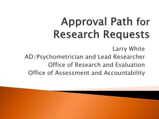 Approval Path  for  Research Requests