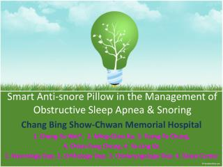 Smart Anti-snore Pillow in the Management of Obstructive Sleep Apnea & Snoring