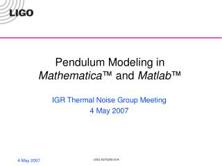 Pendulum Modeling in Mathematica ™ and Matlab ™