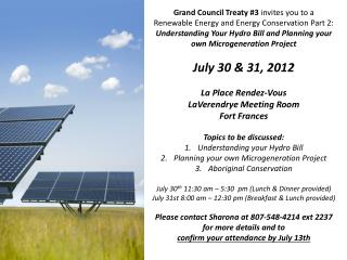 Grand Council Treaty #3  invites you  to  a Renewable Energy and Energy Conservation Part 2: