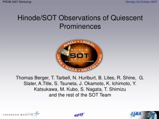 Hinode/SOT Observations of Quiescent Prominences