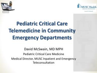 Pediatric Critical  Care  Telemedicine in Community Emergency Departments