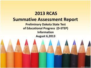 2013 RCAS Summative Assessment Report
