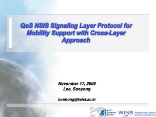 QoS NSIS Signaling Layer Protocol for Mobility Support with Cross-Layer Approach