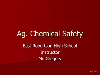 Ag. Chemical Safety