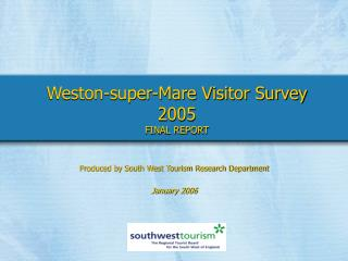 Weston-super-Mare Visitor Survey 2005 FINAL REPORT