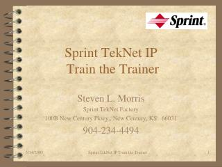 Sprint TekNet IP  Train the Trainer