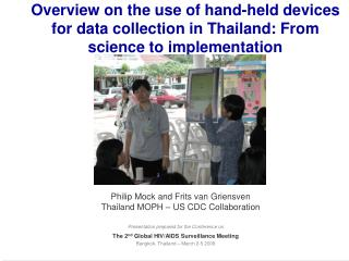 Overview on the use of hand-held devices for data collection in Thailand: From science to implementation