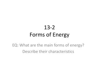 13-2 Forms of Energy