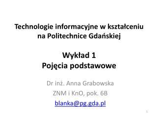 Technologie informacyjne w kształceniu na Politechnice Gdańskiej Wykład 1 Pojęcia podstawowe