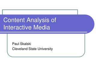 Content Analysis of Interactive Media