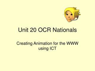 Unit 20 OCR Nationals