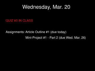Wednesday, Mar. 20