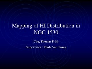 Mapping of HI Distribution in NGC 1530