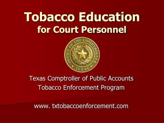 Tobacco Education  for Court Personnel