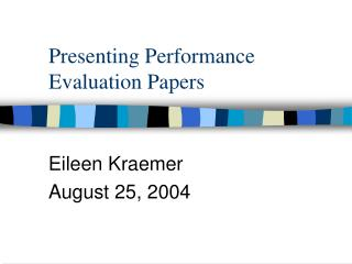 Presenting Performance Evaluation Papers